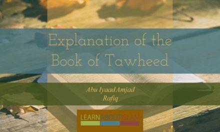 Explanation of the Book of Tawheed | Abu Iyaad