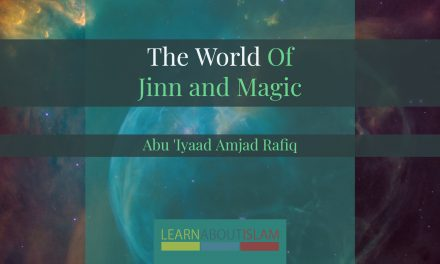 World of Jinn & Magic | Abu 'Iyaad Amjad Rafiq | Islam Teeside
