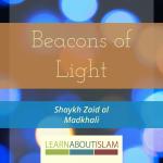 Beacons of Light – Shaykh Zaid al Madkhali