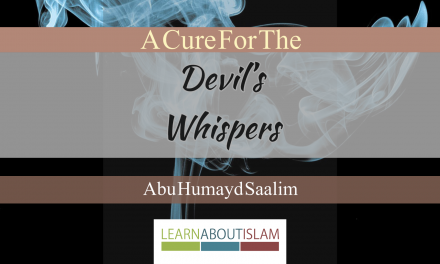 A Cure For The Devil's Whispers | Abu Humayd | Manchester