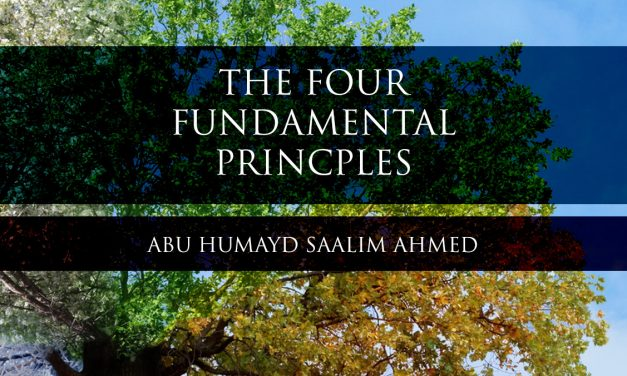 The Four Fundamental Principles | Abu Humayd | Manchester