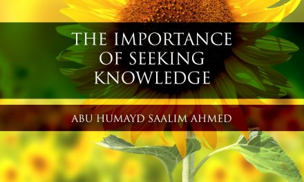 The Importance of Seeking Knowledge | Abu Humayd | Manchester