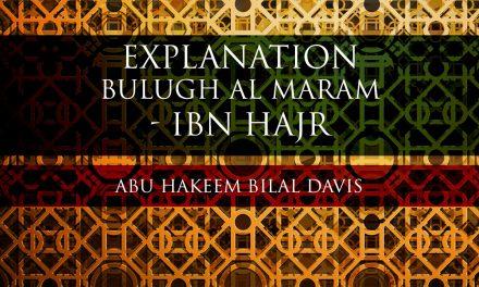 Bulugh al Maram – ibn Hajr – Abu Hakeem Bilal Davies | Manchester