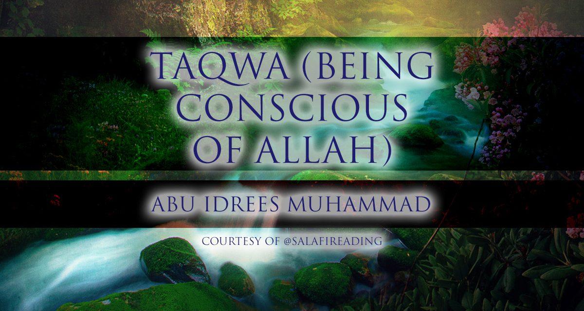 Taqwa of Allah | Abu Idrees | Reading