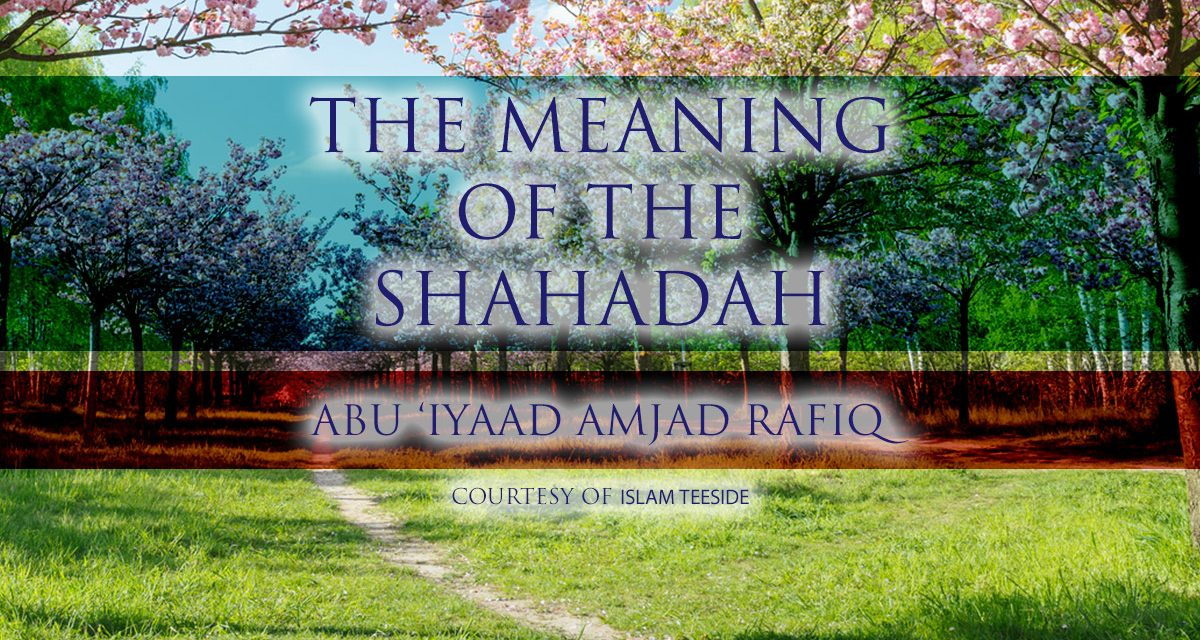 The Meaning of the Shahada | Abu 'Iyaad | Moscow