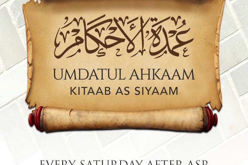 02 – Umdatul Ahkaam Kitaab As Siyaam – Uways At-Taweel | Cardiff