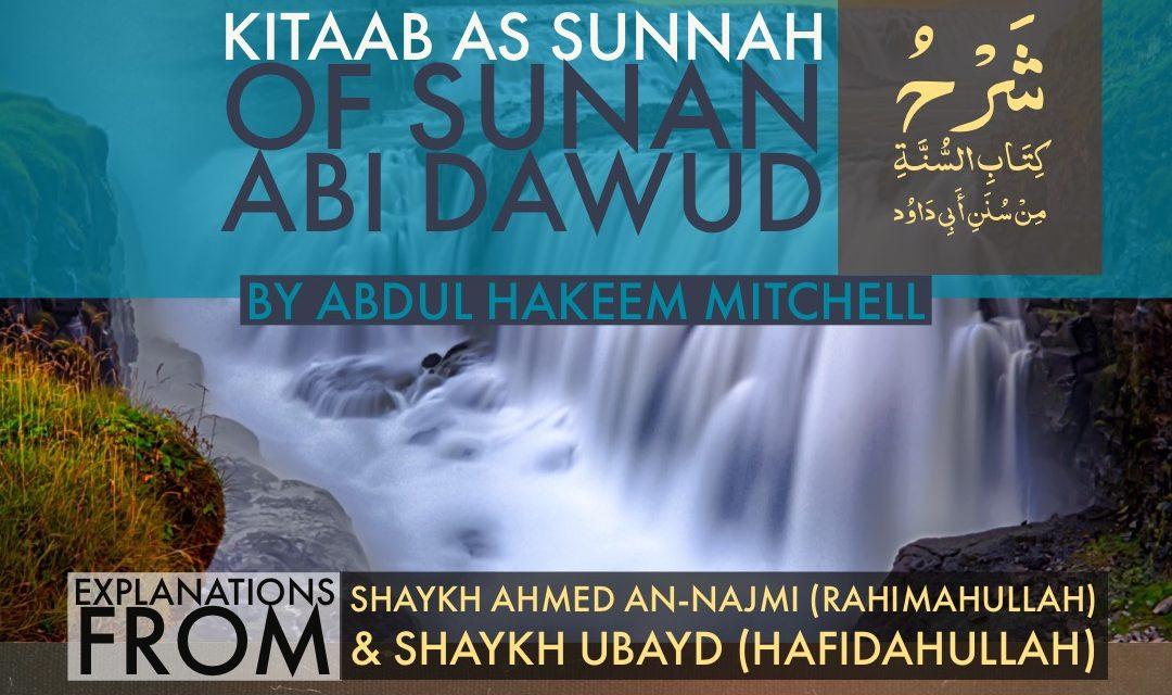 Kitaab As-Sunnah of Sunan Abi Dawood – 2018 | Ustaadh Abdulhakim Mitchell – Manchester