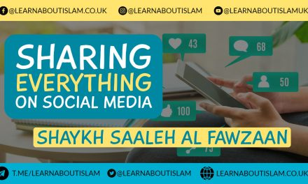 Sharing Everything You Receive on Social Media – Shaykh Saaleh al Fawzaan