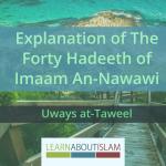Explanation of 40 Hadeeth of An-Nawawi – Uways at-Taweel | Salafi Nigeria