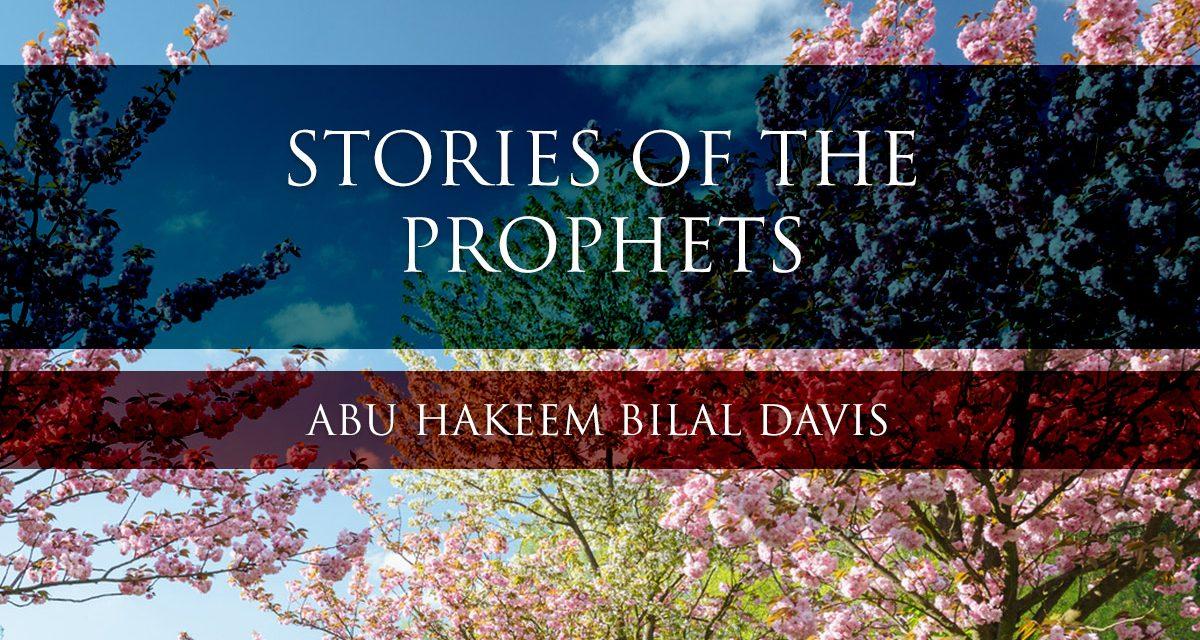 The Story Of The Prophet Aadam   Abu Hakeem Bilal Davis   Salafi Dawa Reading