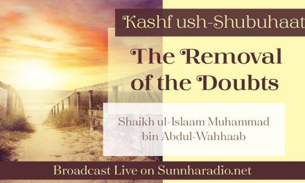 Kashf ush-Shubuhaat – The Removal of the Doubts – Abu Muadh Taqweem Aslam | Manchester