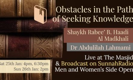 Obstacles in the Path of Seeking Knowledge – Dr Abdulilah Lahmami | Manchester