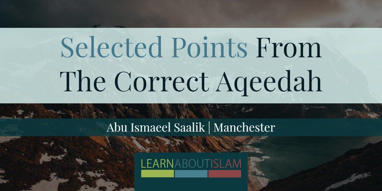 Selected Points From The Correct Aqeedah – Abu Ismaeel Saalik | Manchester