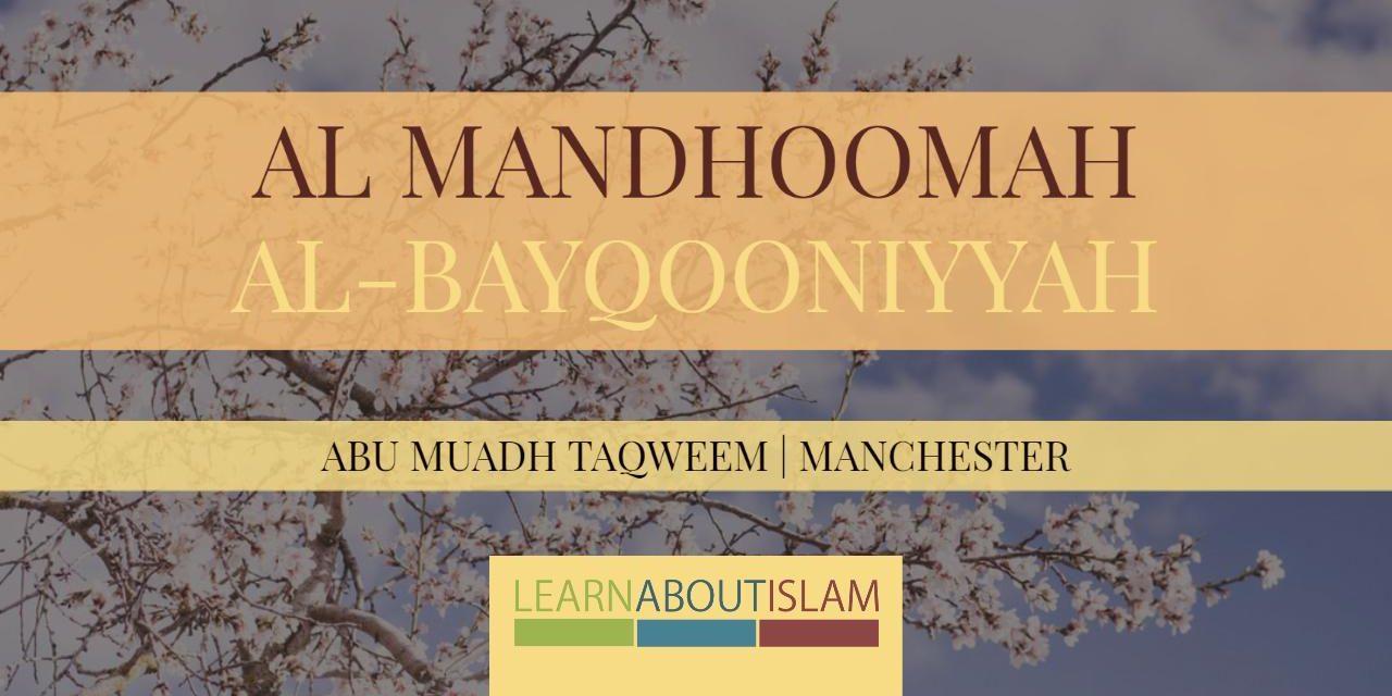 Al Mandhoomah al-Bayqooniyyah – Abu Muadh Taqweem | Manchester