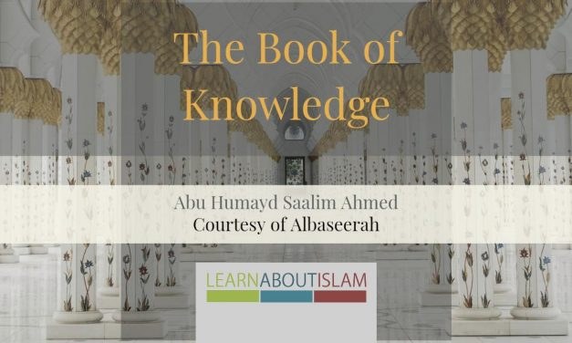 Book Of Knowledge from Sahih Bukhari – Abu Humayd | Bradford