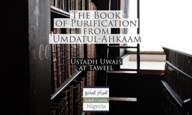 Book of Purification – Udatul-Ahkam- Uways at-Taweel | Nigeria
