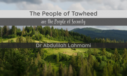 The People of Tawheed are the People of Security – Abdulilah Lahmami | Manchester